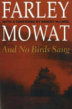 And No Birds Sang, Farley Mowat